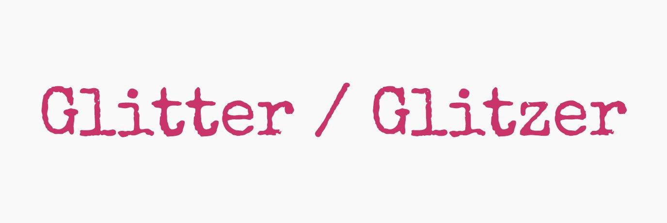 Glitter / Glitzer