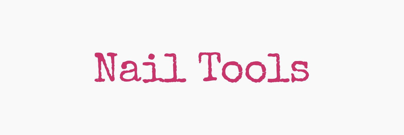 Nail-Tools
