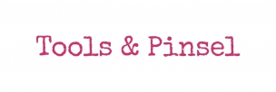 Tools & Pinsel