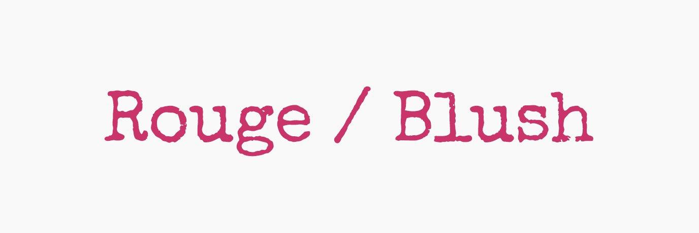Rouge / Blush